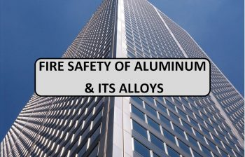 Fire Safety of Aluminum its Alloys - non-combustability